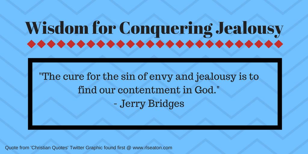 wisdom for conquering jealousy flourish